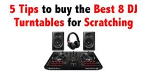 DJ turntables for scratching