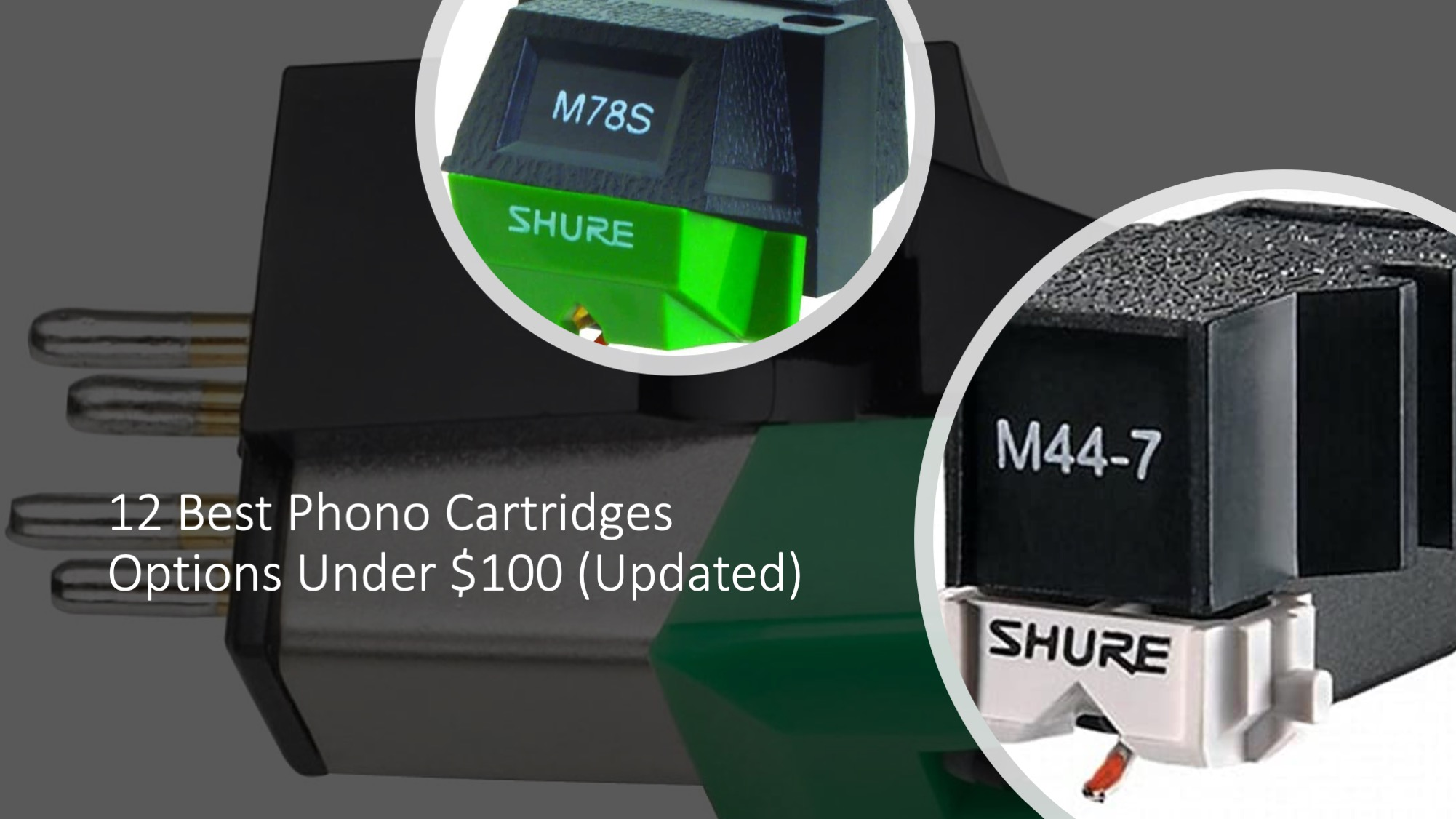 Best Phono Cartridges Options Under $100 (Updated)
