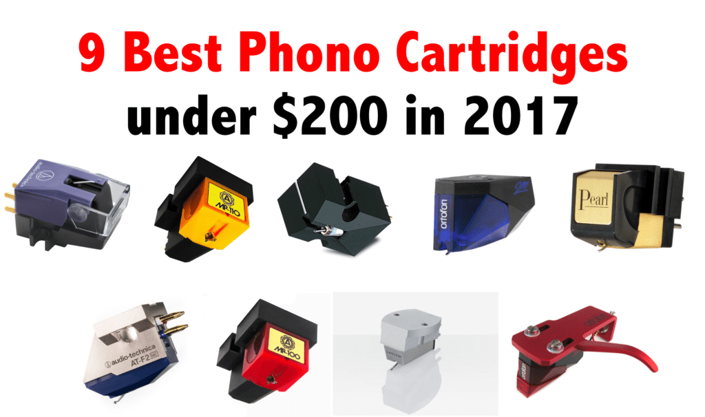 9 Best Phono Cartridges under $200 in 2017