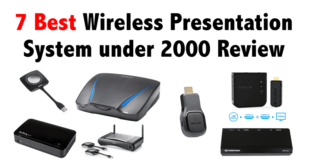 7 Best Wireless Presentation System under 2000 Review
