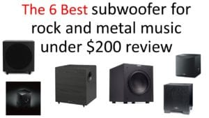 6 Best subwoofer for rock and metal music under $200 review