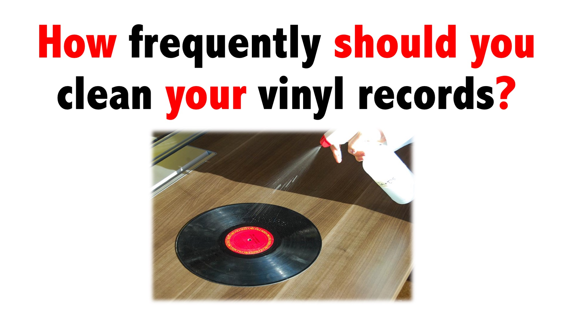 How frequently should you clean your vinyl records?