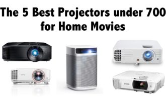 The 5 Best Projectors under 700 for Home Movies