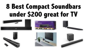 8 Best Compact Soundbars under $200 great for TV