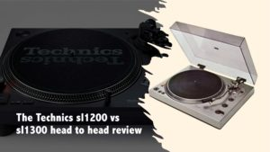 The Technics sl1200 vs sl1300 head to head review