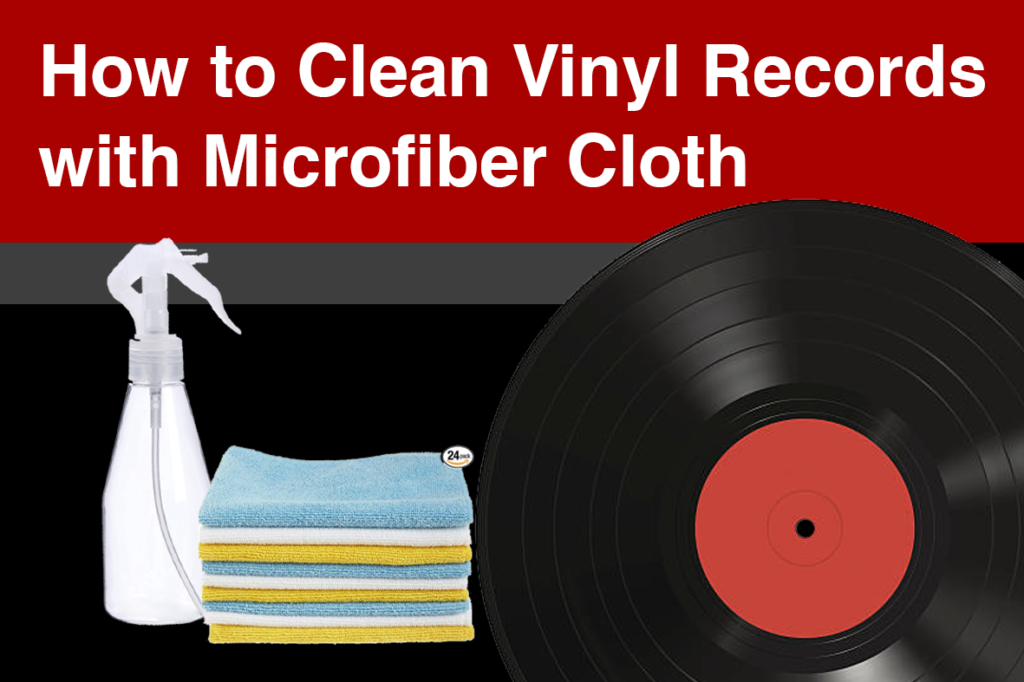 How to Clean Vinyl Records with Microfiber Cloth