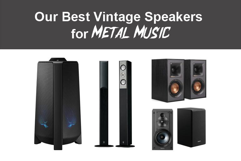 Best Vintage Speakers for Metal Music